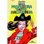 Livro - Professora Muito Maluquinha, uma