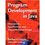 Livro - Program Development In Java - Abstraction Specification, And Object-Oriented Design