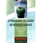 Livro - Programa de Saúde de Rudiger Dahlke, o