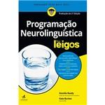 Livro - Programação Neurolinguística para Leigos: Tradução da 2ª Edição