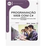 Livro - Programação WEB com C# : Utilizando o Microsoft Visual Studio Express 2013 para a Web - em Português - Série Eixos