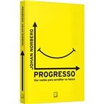 Livro - Progresso: Dez Razões para Acreditar no Futuro