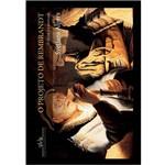 Livro - Projeto de Rembrandt, o