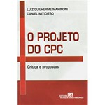 Livro - Projeto do CPC, o - Crítica e Proposta