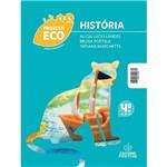 Livro - Projeto Eco História: Ensino Fundamental 1 - 4º Ano