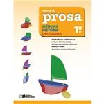 Livro - Projeto Prosa: Ciências / História / Geografia - 1º Ano