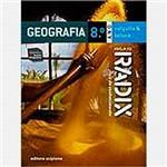 Livro - Projeto Radiz: Geografia 8º Ano - Conforme Acordo Ortograáfico