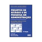 Livro - Projetos de Estágio e de Pesquisa em Administração - Guia para Estágios, Trabalhos de Conclusão, Dissertações e Estudos de Caso