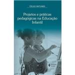 Livro - Projetos e Práticas Pedagógicas na Educação Infantil