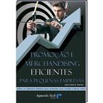 Livro Promoção e Merchandising Eficientes para Pequenas Empresas
