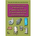 Livro - Prontuário para Projeto e Fabricação de Equipamentos Industriais