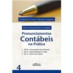 Livro - Pronunciamentos Contábeis na Prática - Série Pronunciamentos Contábeis - Vol. 4