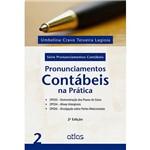 Livro - Pronunciamentos Contábeis na Prática: Série Pronunciamentos Contábeis