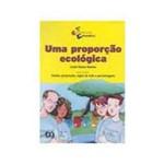 Livro - Proporçao Ecologica, uma - 21° Edição