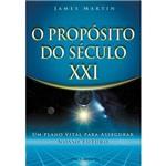 Livro - Propósito do Século XXI, o - um Plano Vital para Assegurar Nosso Futuro