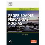Livro - Propriedades Físicas das Rochas Aplicadas à Engenharia de Petróleo - Série Engenharia de Petróleo