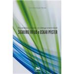 Livro - Psicanálise e Religião: um Diálogo Interminável - Sigmund Freud e Oskar Pfister