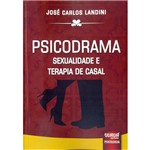 Livro - Psicodrama: Sexualidade e Terapia de Casal
