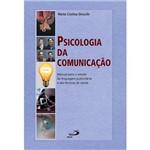 Livro - Psicologia da Comunicação - Manual para o Estudo da Linguagem Publicitária e das Técnicas de Venda