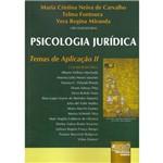 Livro - Psicologia Jurídica - Temas de Aplicação II