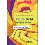 Livro - Psicologia na Prática Jurídica: a Criança em Foco