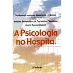 Livro - Psicologia no Hospital, a