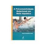 Livro - Psicomotricidade Relacional em Meio Aquatico