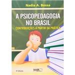 Livro - Psicopedagogia no Brasil, a -Contribuições a Partir da Prática