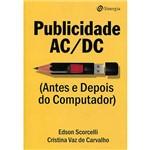 Livro - Publicidade AC/DC (Antes e Depois do Computador)