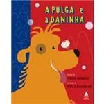 Livro - Pulga e a Daninha, a