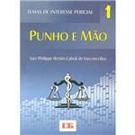 Livro - Punho e Mão: Tema de Interesse Percisil - Vol. 1