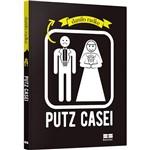 Livro - Putz Casei
