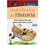 Livro - Qual a História da História?