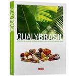 Livro - Qualy Brasil - o Melhor da Culinária Regional Brasileira com o Delicioso Sabor de Qualy