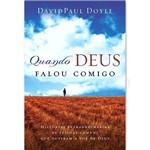 Livro - Quando Deus Falou Comigo