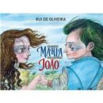 Livro - Quando Maria Encontrou João