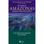 Livro - Quando o Amazonas Corria para o Pacífico