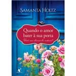 Livro - Quando o Amor Bater à Sua Porta