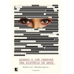 Livro - Quando o Irã Censura uma História de Amor