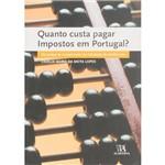 Livro - Quanto Custa Pagar Impostos em Portugal: os Custos de Cumprimento da Tributação do Rendimento