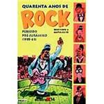 Livro - Quarenta Anos de Rock: Período Pré-Jurássico - 1955-61