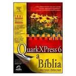 Livro - Quarkxpress 6 - a Bíblia