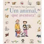 Livro - que Aventura! - um Animal, que Aventura!