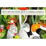 Livro - que Bicho Sera que a Cobra Comeu?