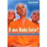Livro - que Buda Faria