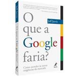 Livro - que o Google Faria?, o