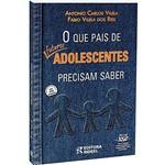 Livro - que Pais de Futuros Adolescentes Precisam Saber, o