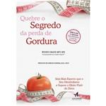 Livro - Quebre o Segredo da Perda de Gordura