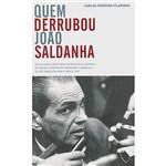 Livro - Quem Derrubou João Saldanha