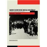 Livro - Quem Escreverá Nossa História? - os Arquivos Secretos do Gueto de Varsóvia